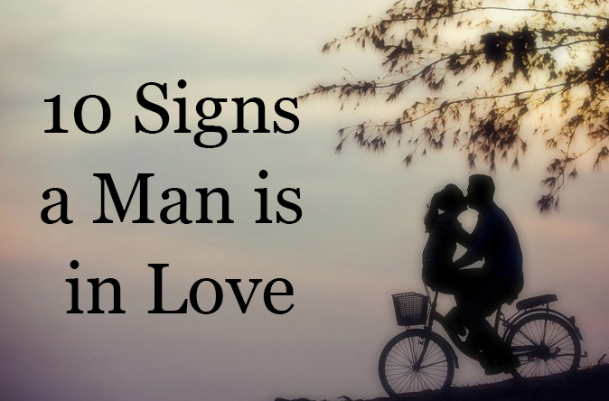 In Love 10 A Signs Is Man