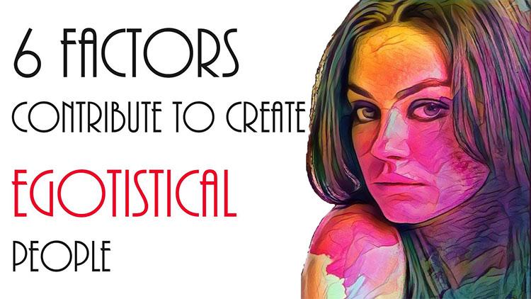 Create Egotistical People