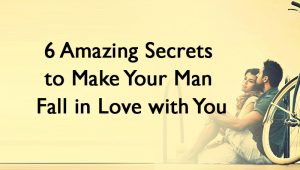 make your man fall in love with you