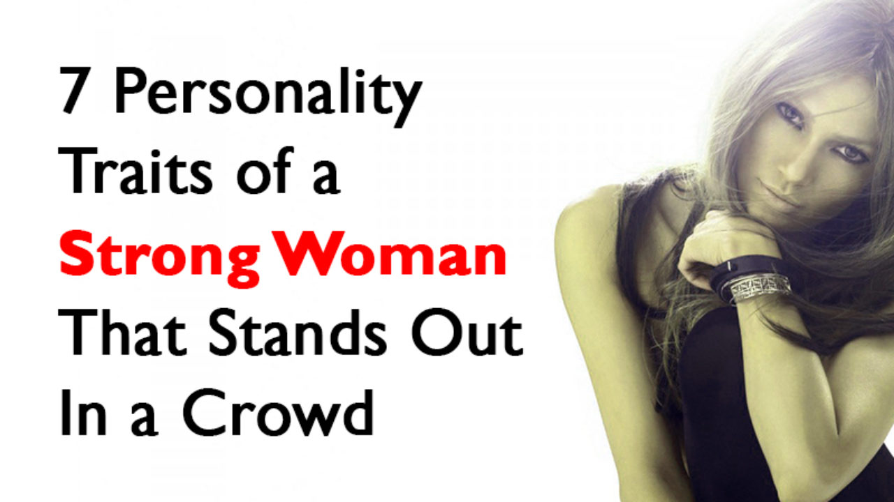 Traits of a strong woman
