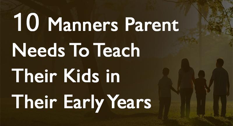 parent needs to teach their kids