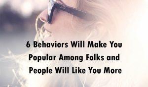 people like you more