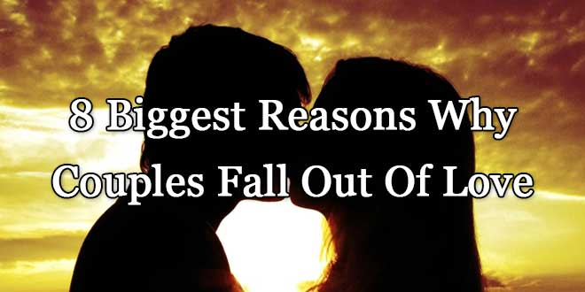 Reasons to fall out of love
