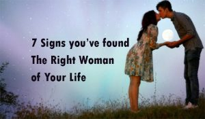 right woman of your life