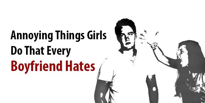 boyfriend hates