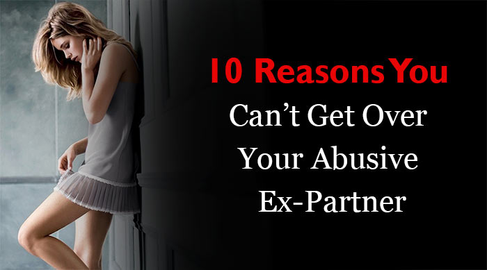 Get Over Your Abusive Ex-Partner