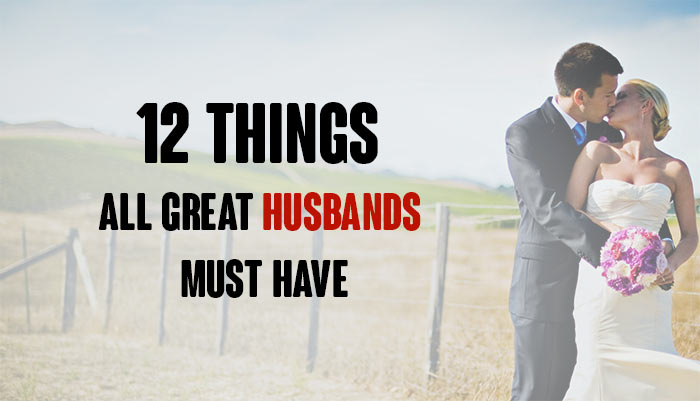 Great Husbands Must Have