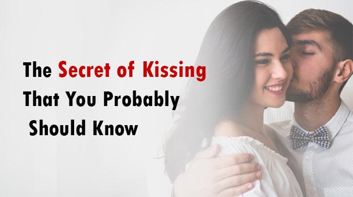 Secret of Kissing