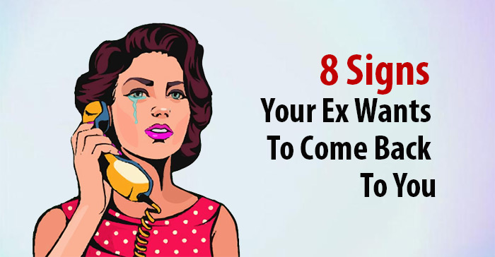 signs your ex wants you