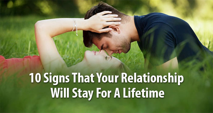 your relationship to stay for a lifetime