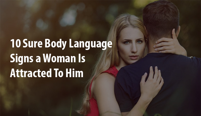 Signs A Woman Is Attracted To You