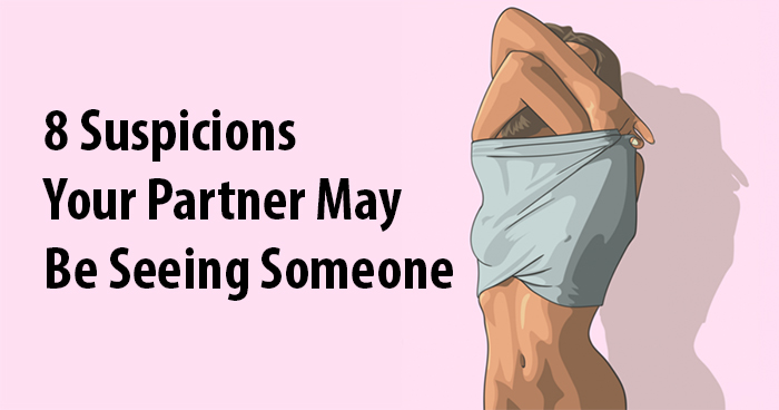 your partner is seeing someone