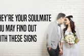 they're your soulmate