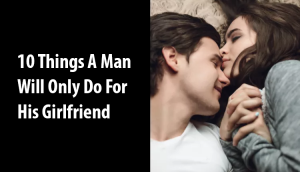do for his girlfriend