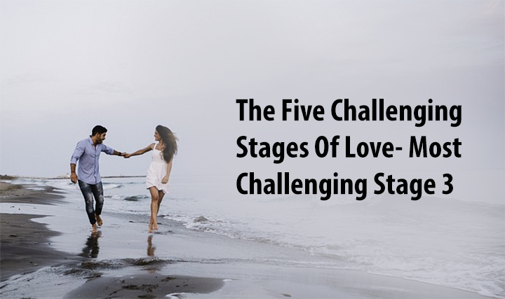 five challenging stages of love