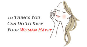 your woman happy
