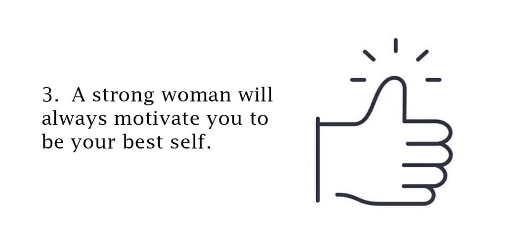 strong woman will always motivate