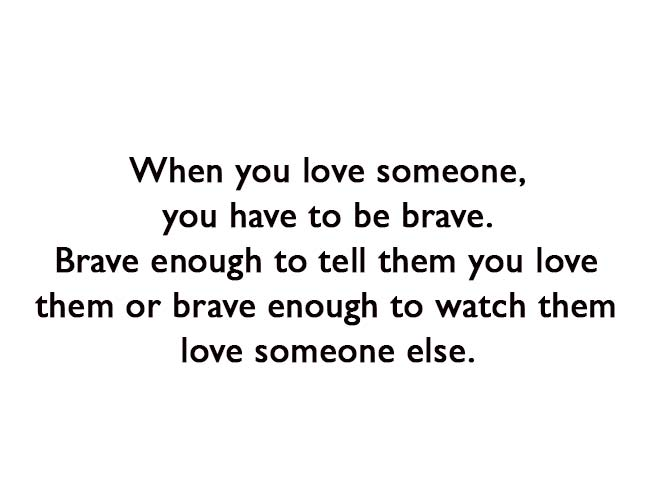 You Have to Brave